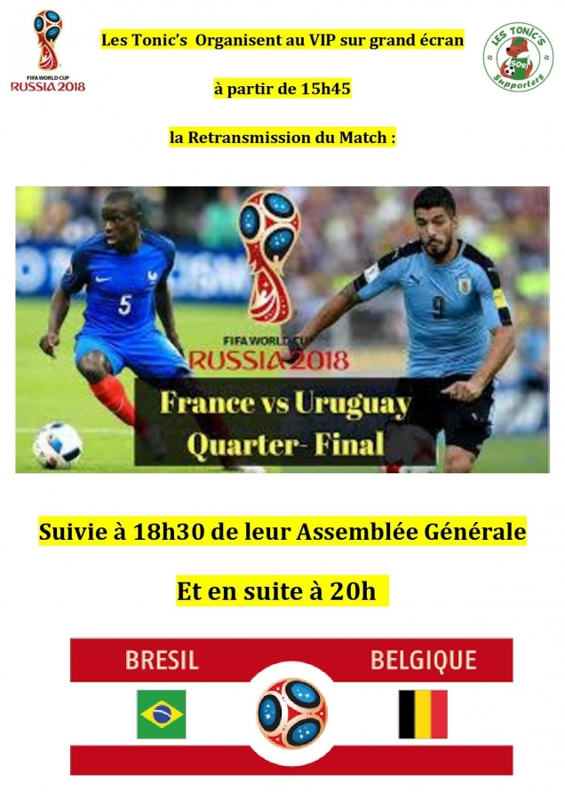 Les Tonic's retransmettent le match France-Uruguay sur grand écran au VIP !!